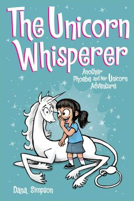 The Unicorn Whisperer (Phoebe and Her Unicorn Series Book 10): Another Phoebe and Her Unicorn Advent画像