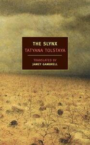 The Slynx SLYNX (New York Review Books Classics) [ Tatyana Tolstaya ]