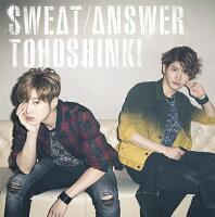 Sweat / Answer(初回限定盤 CD+DVD)