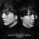 TIME FLIES [ ACE OF SPADES × PKCZ ]