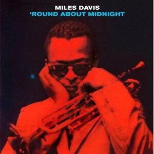 【送料無料】【輸入盤】 Round About Midnight [ Miles Davis ]