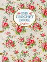 【送料無料】キャス・キッドソンの世界 crochet! [ キャス・キッドソン ]