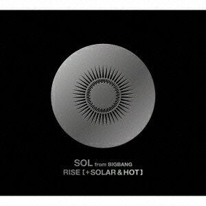 【楽天ブックスならいつでも送料無料】RISE [+ SOLAR & HOT] (初回生産限定盤 2CD+DVD) [ SO...