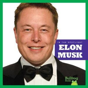 Elon Musk ELON MUSK (In the Spotlight) [ Kaitlyn Duling ]