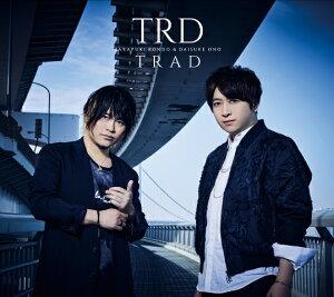 「TRAD」 (初回限定盤 CD+Blu-ray)