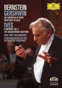 ガーシュウィン:パリのアメリカ人、ラプソディ・イン・ブルー アイヴズ:交響曲第2番、答えのない質問