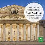 【輸入盤】ロシア・オペラ合唱曲集 アレクサンドル・ラザレフ&ボリショイ交響楽団、ボリショイ劇場合唱団 [ Opera Choruses Classical ]