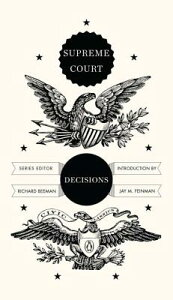Supreme Court Decisions SUPREME COURT DECISIONS (Penguin Civic Classics) [ Richard Beeman ]