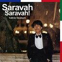 Saravah Saravah! [ Yukihiro Takahashi ]