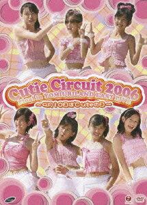 Cutie Circuit 2006 Final in YOMIURILAND EAST LIVE 〜9月10日は℃-uteの日〜 [ ℃-ute ]