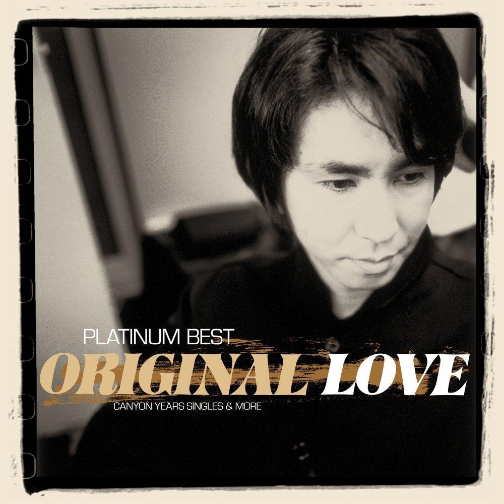 プラチナムベスト ORIGINAL LOVE〜CANYON YEARS SINGLES & MORE画像