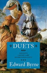 Duets: Sonnets: Louise Laba: Guido Cavalcanti DUETS [ Edward Byrne ]