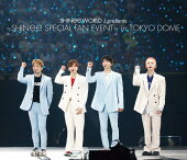SHINee WORLD J presents 〜SHINee Special Fan Event〜 in TOKYO DOME【Blu-ray】