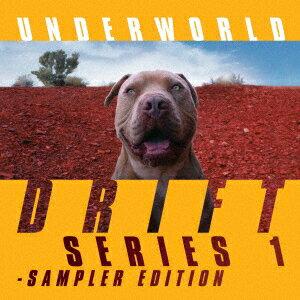 DRIFT SERIES 1 - SAMPLER EDITION <数量限定盤 2CD+Tシャツ(M)> [ アンダーワールド ]