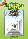 Christmas Mazes CHRISTMAS MAZES-ACTIVITY BK (Dover Little Activity Books) [ Suzanne Ross ]