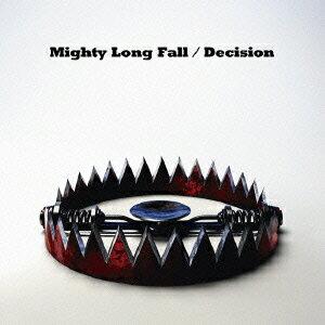 【楽天ブックスならいつでも送料無料】Mighty Long Fall / Decision [ ONE OK ROCK ]