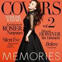 MEMORIES 2 -Kahara All Time Covers- [ 華原朋美 ]