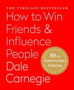 How to Win Friends & Influence People (Miniature Edition): The Only Book You Need to Lead You to ...