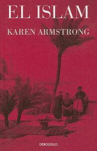 El Islam / Islam SPA-ISLAM / ISLAM (Ensayo) [ Karen Armstrong ]