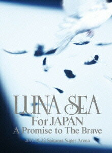 LUNA SEA For JAPAN A Promise to The Brave 2011.10.22 Saitama Super Arena画像
