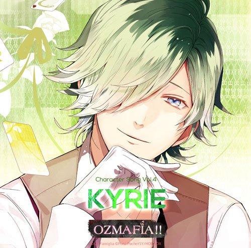 OZMAFIA!! Character Song Vol.4 KYRIE画像