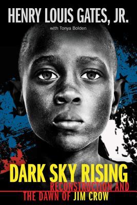 洋書, BOOKS FOR KIDS Dark Sky Rising: Reconstruction and the Dawn of Jim Crow (Scholastic Focus) DARK SKY RISING RECONSTRUCTION Henry Louis Gates Jr