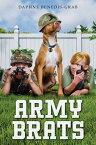 Army Brats ARMY BRATS [ Daphne Benedis-Grab ]