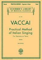 【輸入楽譜】ヴァッカイ, Nicola: イタリア歌曲用教則本: ソプラノまたはテノール篇