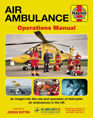 Air Ambulance Operations Manual: An Insight Into the Role and Operation of Helicopter Air Ambulances画像