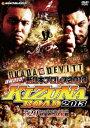 速報DVD!新日本プロレス2013 KIZUNA ROAD 2013 7.20秋田市立体育館 [ オカダ・カズチカ ]