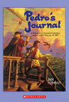 Pedro's Journal: A Voyage with Christopher Columbus August 3, 1492-February 14, 1493 PEDROS JOURNAL [ Pam Conrad ]