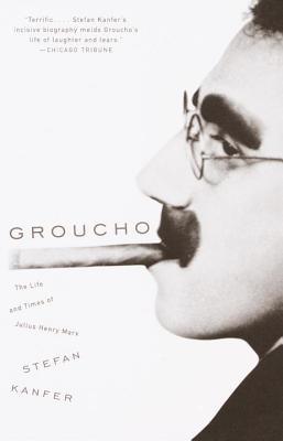 洋書, FICTION & LITERTURE Groucho: The Life and Times of Julius Henry Marx GROUCHO Stefan Kanfer