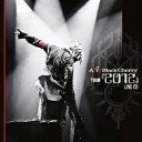 Acid Black Cherry TOUR 『2012』 LIVE CD [ Acid Black Cherry ]