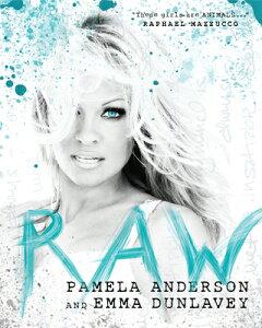 RAW(H) [ PAMELA/DUNLAVEY ANDERSON, EMMA ]