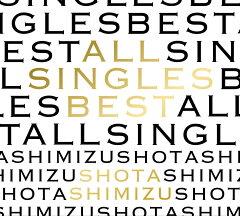 【楽天ブックスならいつでも送料無料】ALL SINGLES BEST (初回限定盤 2CD+DVD) [ 清水翔太 ]
