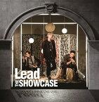 THE SHOWCASE (初回限定盤A 2CD) [ Lead ]