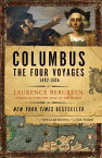 Columbus: The Four Voyages, 1492-1504 COLUMBUS [ Laurence Bergreen ]