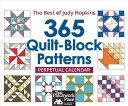 【送料無料】365 Quilt-Block Patterns Perpetual Calendar: The Best of Judy Hopkins [ Judy ...