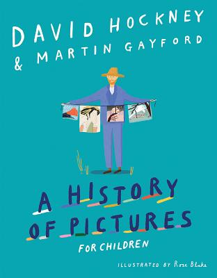 洋書, BOOKS FOR KIDS A History of Pictures for Children: From Cave Paintings to Computer Drawings HIST OF PICT FOR CHILDREN David Hockney