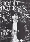 GOOD ROCKS!(Vol.77) GOOD MUSIC CULTURE MAGAZI エレファントカシマシ Keishi Tanaka Suchm [ ロックスエンタテインメント ]