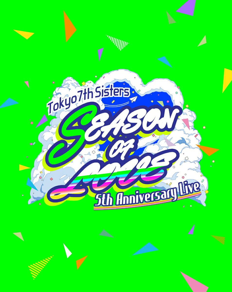 キッズアニメ, その他 t7s 5th Anniversary Live -SEASON OF LOVE- in Makuhari MesseBlu-ray Tokyo 7th