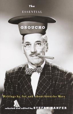 洋書, FICTION & LITERTURE The Essential Groucho: Writings By, For, and about Groucho Marx ESSENTIAL GROUCHO Stefan Kanfer