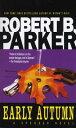EARLY AUTUMN(A) [ ROBERT B. PARKER ]