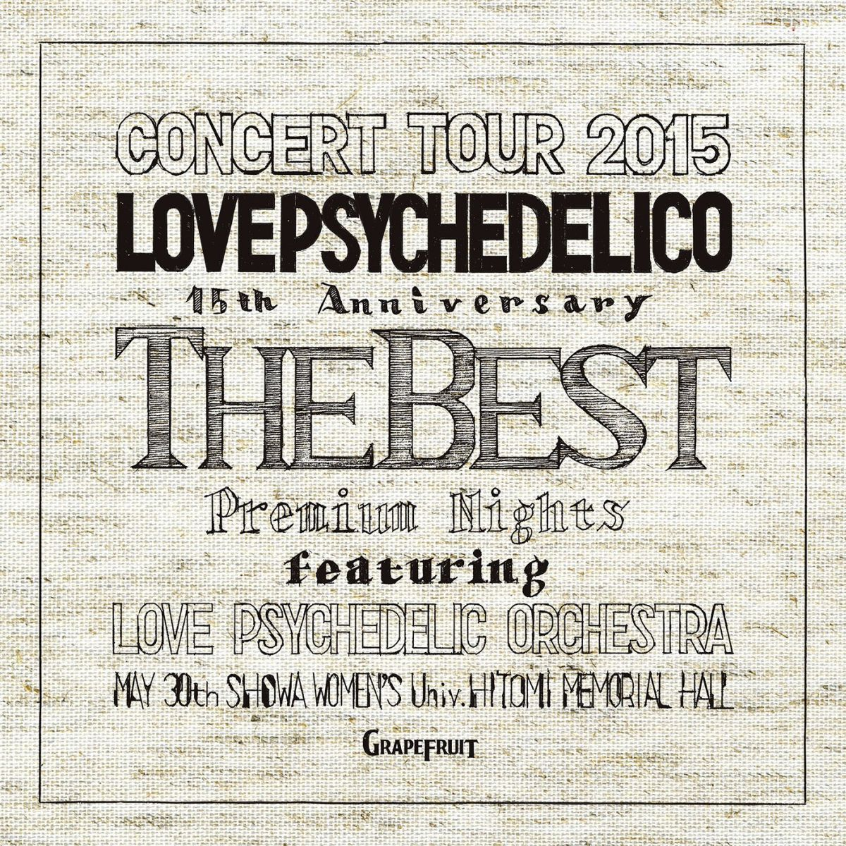 LOVE PSYCHEDELICO 15th ANNIVERSARY TOUR -THE BEST- LIVE画像