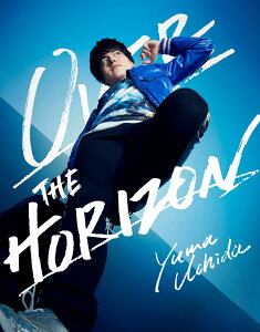 YUMA UCHIDA 1st LIVE「OVER THE HORIZON」【Blu-ray】