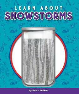 Learn about Snowstorms LEARN ABT SNOWSTORMS (Glass Jar Science) [ Golriz Golkar ]