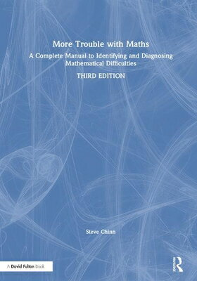 More Trouble with Maths: A Complete Manual to Identifying and Diagnosing Mathematical Difficulties画像