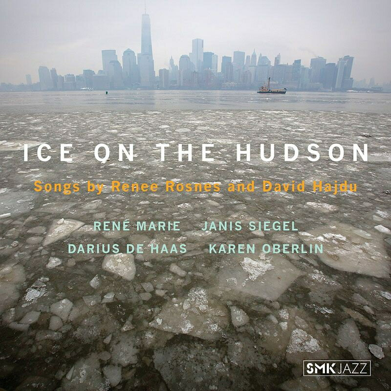 【輸入盤】Ice On The Hudson: Songs By Renee Rosnes & David Hajdu画像