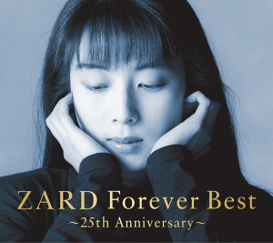 ZARD Forever Best 〜25th Anniversary〜 [ ZARD ]