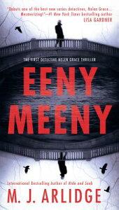 Eeny Meeny EENY MEENY (Helen Grace Thriller) [ M. J. Arlidge ]